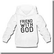 Friend with God hoodie