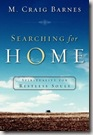Searching for Home by M Craig Barnes