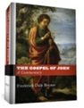 The Gospel of John - A Commentary by F. Dale Bruner