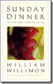 Sunday Dinner by William H Willimon