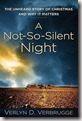 A Not-So-Silent Night by Verlyn D Verbrugge