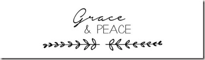 Grace and Peace graphic found via Google