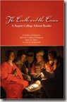 The Cradle and the Crown - A Regent College Advent Reader edited by G. Richard Thompson, et al